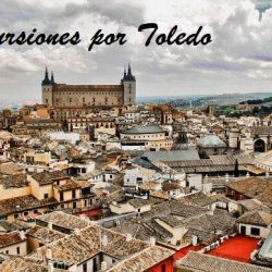 Excursiones por Toledo